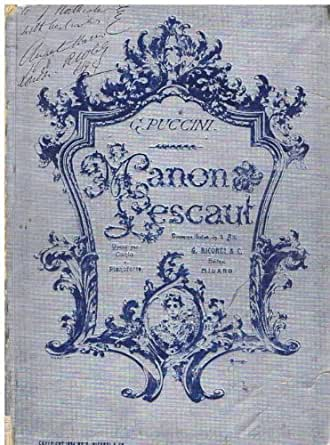 Giacomo Puccini - Puccini, Manon Lescaut, Ricordi, Milan. first edition.
