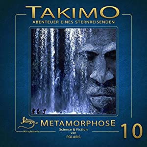 Metamorphose (Takimo 10) Hörspiel