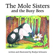 The Mole Sisters and the Busy Bees