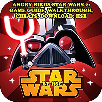 Amazon com: Angry Birds Star Wars 2: Game Guide, Walkthrough