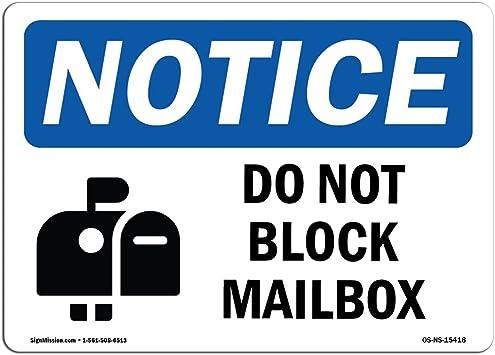 Do Not Block�Made in the USA OSHA WARNING Sign