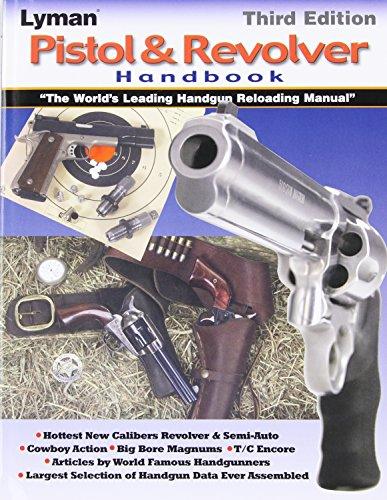 Lyman Pistol and Revolver Handbook 3Rd ()