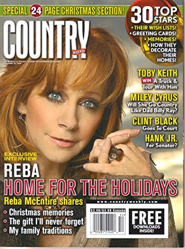 Reba McEntire: Home for the Holidays / Miley Cyrus: Will She Go Country Like Dad Billy Ray? / Clint Black Goes to Court / Hank Jr. for Senator? (Country Weekly, Volume 15, Number 26, December 29, 2008)