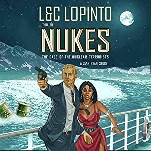 NUKES by L&C LoPinto Audio Book