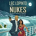Thriller: NUKES - A Sean Ryan Story: The Case of the Nuclear Terrorists   Charles LoPinto,Lidia LoPinto
