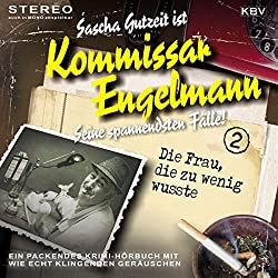 Die Frau, die zu wenig wusste (Kommissar Engelmann 2)
