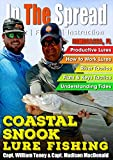 Coastal Snook Lure Fishing - In The Spread