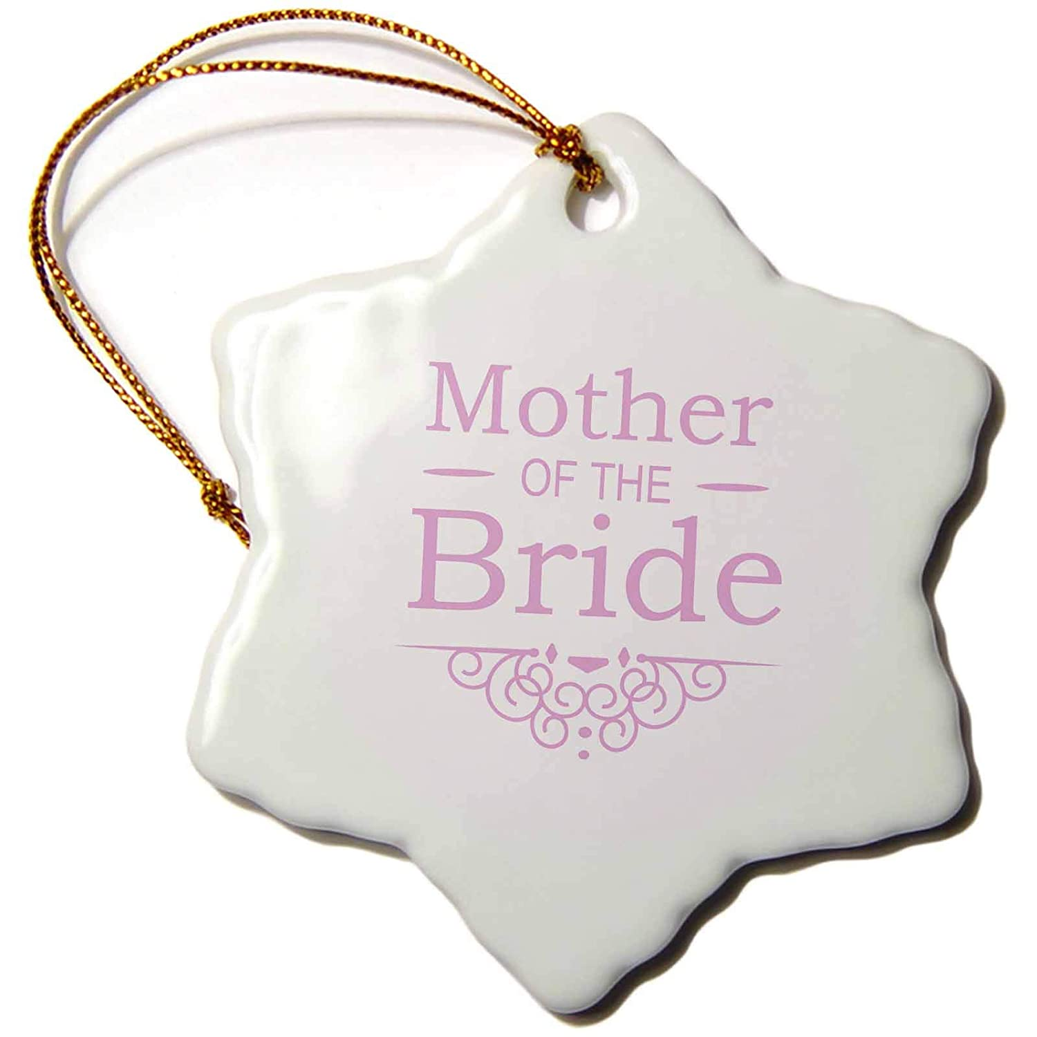 3-Inch 3dRose orn/_151566/_1 Mother of The Bride in Pink-Wedding-Matching Marriage Party Set-Fancy Swirls-Snowflake Ornament Porcelain