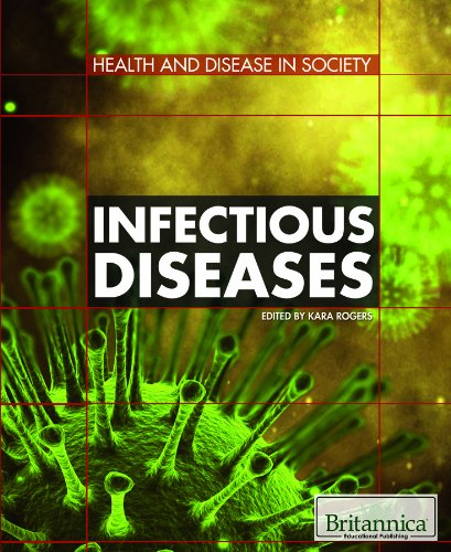 Infectious Diseases (Health and Disease in Society)