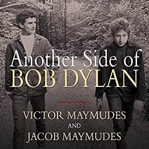 Another Side of Bob Dylan Audiobook