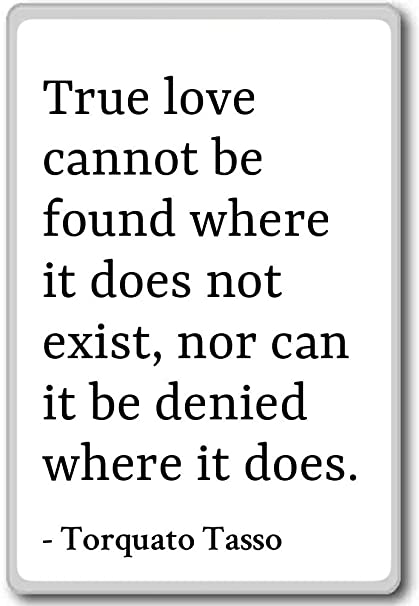Amazoncom True Love Cannot Be Found Where It Does Not