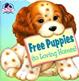 Free Puppies, Annie Ingle and Bobbi Barto, 0679861793