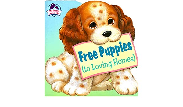 free puppies to loving homes bobbi barto 9780679861799 amazon