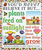 Plants Feed on Sunlight, Helen Taylor, 0761308148
