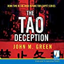 The Tao Deception: Tori Swyft, Book 2 Audiobook by John M. Green Narrated by Taylor Owynns