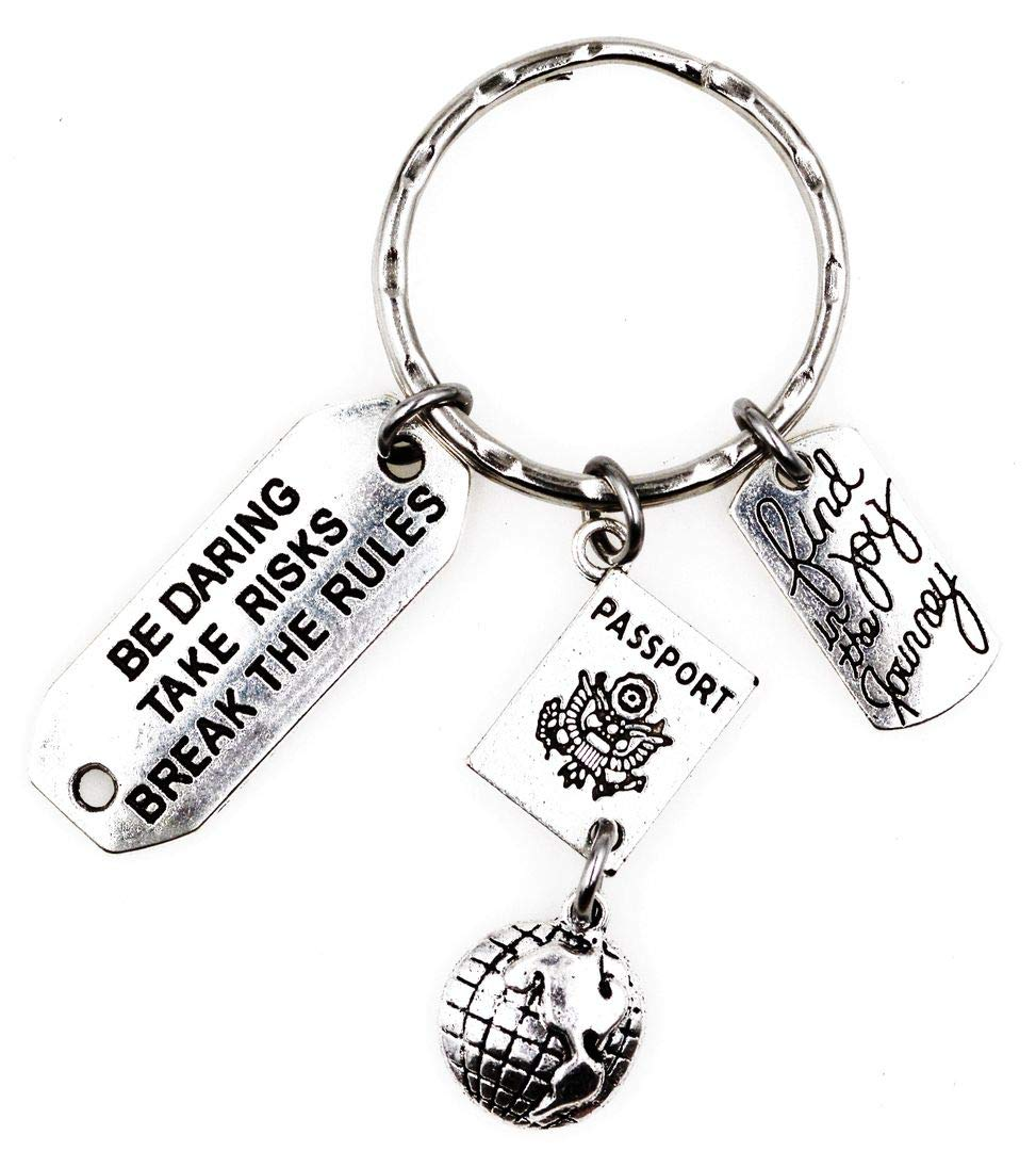 Its All About...You Find Joy in The Journey Be Daring Take Risks Break The Rules Globe Passport Travel Keychain 105Ae