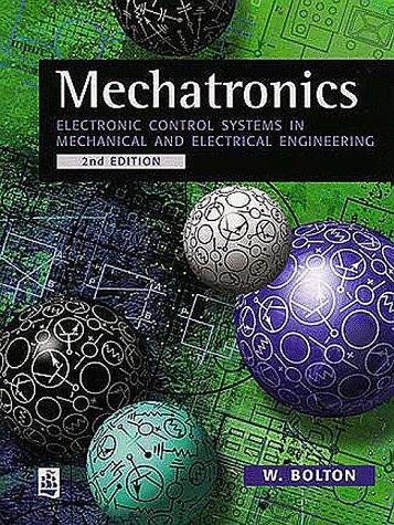 Mechatronics: Electronic Control Systems in Mechanical Engineering (2nd