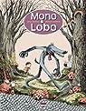 Mono & Lobo par Garcia