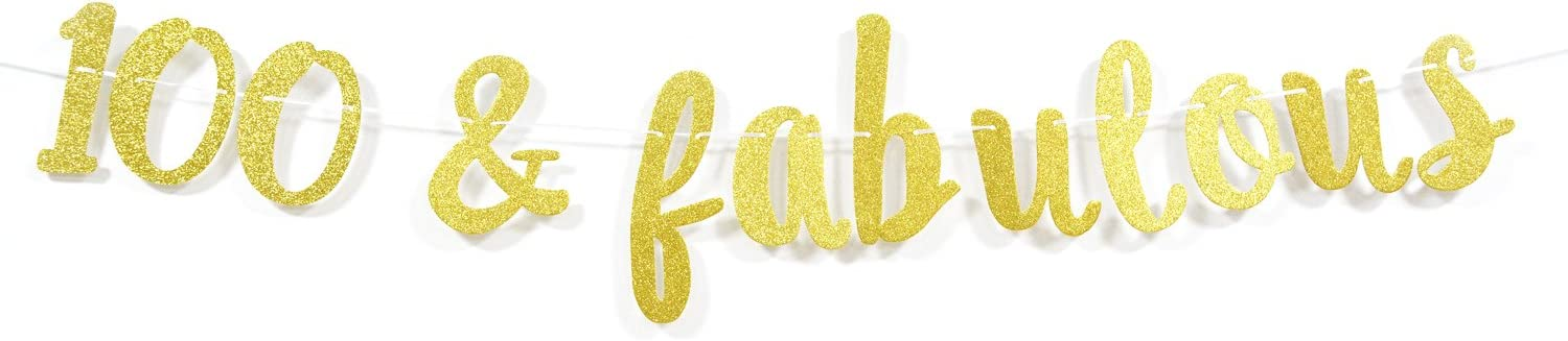 100 & Fabulous Gold Glitter Cursive Banner- Happy 100th Birthday Anniversary Party Supplies, Ideas and Decorations