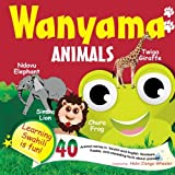 Wanyama/Animals: Learning Swahili is Fun! (Swahili Edition)