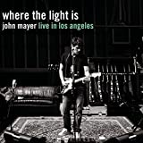 Where the Light Is: John Mayer Live In Los Angeles [Explicit]