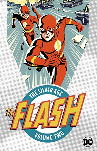 The Flash: The Silver Age Vol.