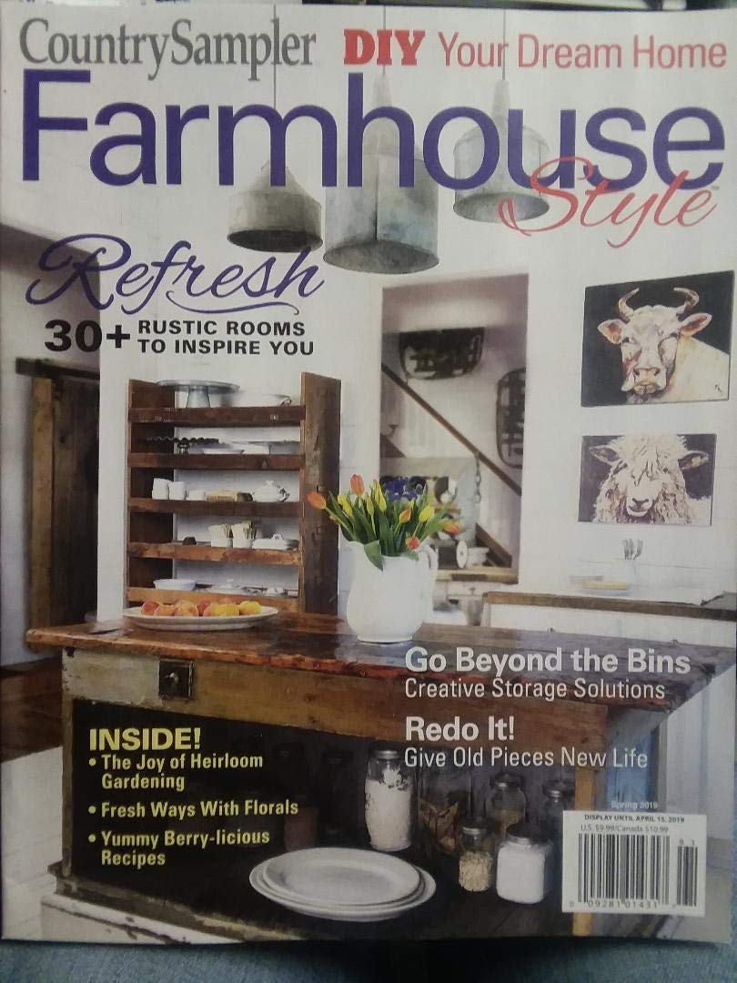 Country Sampler Farmhouse Style Magazine Spring 2019 Amazon Com Books
