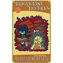 Breakfast Doodles: Volume 4