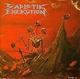 We Are Death Fukk You by SADISTIK EXEKUTION