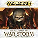 War Storm: Age of Sigmar: Realmgate Wars, Book 2 Audiobook by Nick Kyme, Guy Haley, Josh Reynolds Narrated by Jonathan Keeble