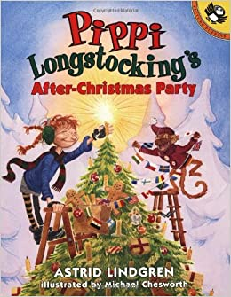 Pippi's After-Christmas Party (Pippi Longstocking): Astrid ...