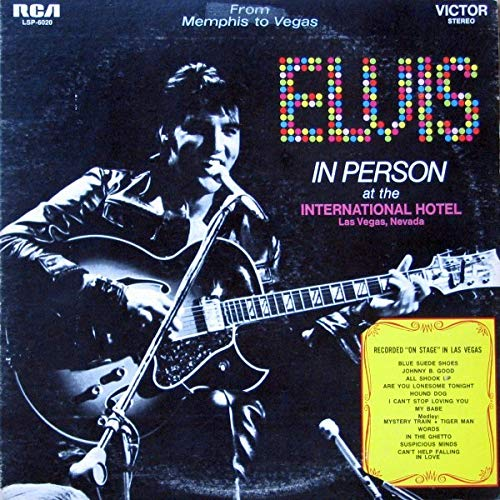 From Memphis to Vegas: Elvis in Person At the International Hotel, Las Vegas, Nevada / From Vegas to Memphis: Elvis - Back in Memphis (Elvis In Person At The International Hotel Vinyl)