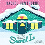Snowed In | Rachel Hawthorne