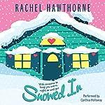 Snowed In | Rachel Hawthorne