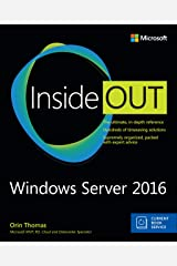 Windows Server 2016 Inside Out (includes Current Book Service) Kindle Edition