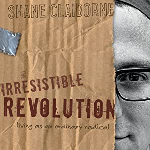 Irresistible Revolution Audiobook