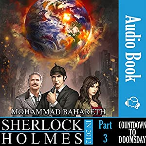 Sherlock Holmes in 2012: Countdown to Doomsday Audiobook