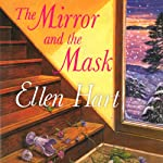 The Mirror and the Mask: A Jane Lawless Mystery, Book 17 | Ellen Hart