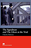 The Signalman and The Ghost at the Trial (English Edition)