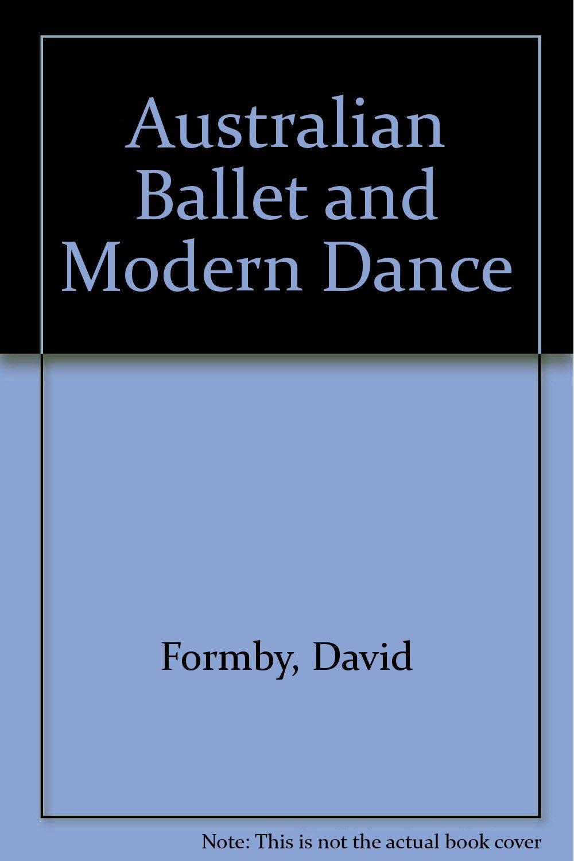 Australian Ballet and Modern Dance