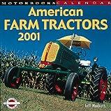 Mbi Cal American Farm Tractors 2001 9780760308547