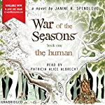 The Human: War of the Seasons, Book 1 | Janine K. Spendlove