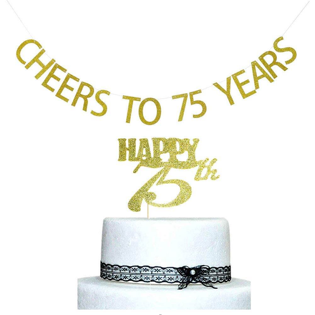 Amazon Cheers To 75 Years Banner And Happy 75th Cake Topper Gold Glitter For Birthday Wedding Anniversary Party Decorations Supplies Health