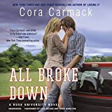 All Broke Down: Library Edition (Rusk University)