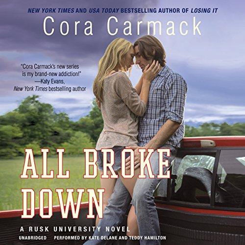 All Broke Down: Library Edition (Rusk University) by Blackstone Audio Inc