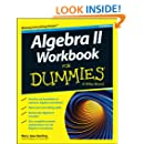 Algebra II Workbook For Dummies (For Dummies Series)