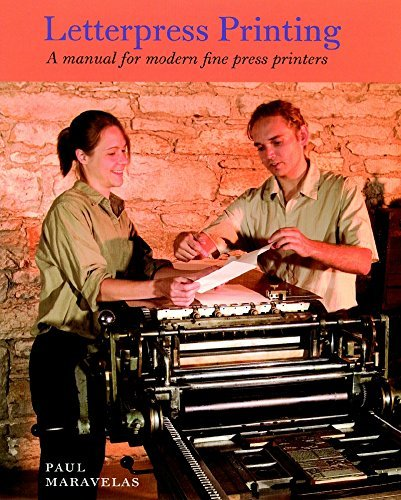 Letterpress Printing: A Manual for Modern Fine Press Printers