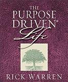 The Purpose Driven Life, Rick Warren, 0310806356