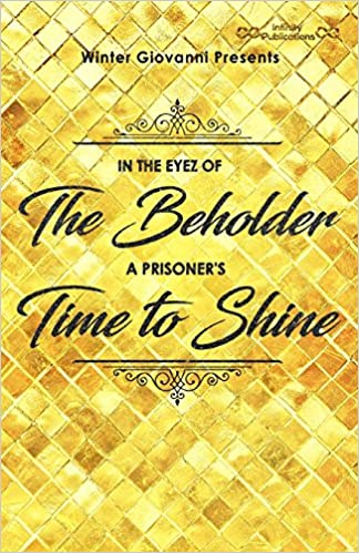 Winter Giovanni presents, : In The Eyez of The Beholder A