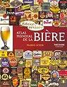 Atlas mondial de la Bière par D'Eer